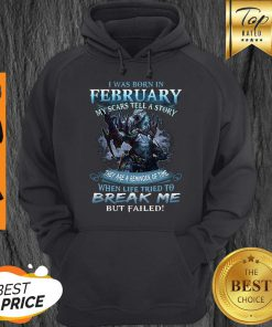 Pretty Wolf Warrior I Was Born In February My Scars Tell A Story Hoodie - Design By Refinetee.com