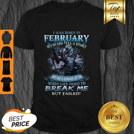 Pretty Wolf Warrior I Was Born In February My Scars Tell A Story Shirt - Design By Refinetee.com