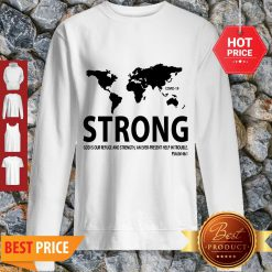 Pretty World Strong Covid-19 God Is Our Refuge And Strength Sweatshirt - Design By Refinetee.com