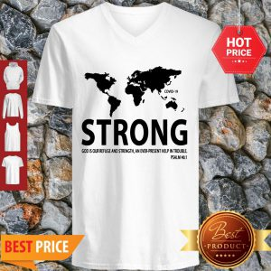 Pretty World Strong Covid-19 God Is Our Refuge And Strength V-Neck