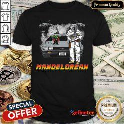 The Mandalorian And Baby Yoda Mandelorean DMC Delorean Shirt - Design By Refinetee.com