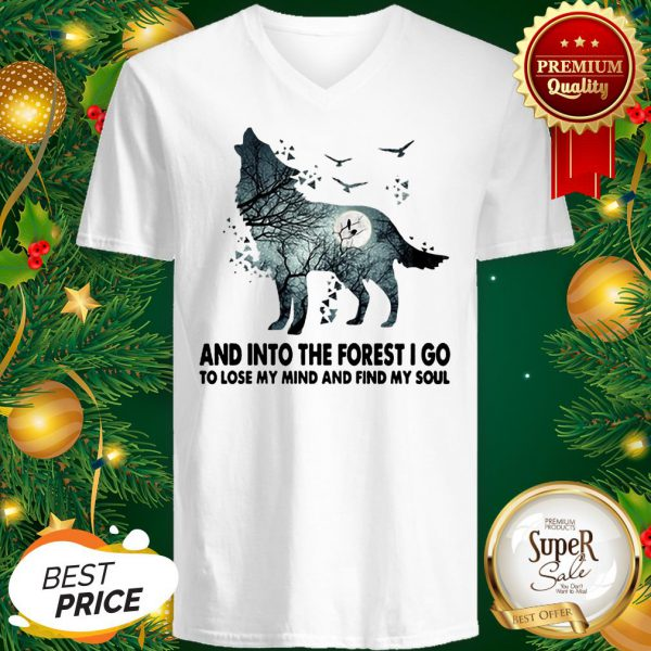 Wolf And Into The Forest I Go To Lose My Mind V-Neck