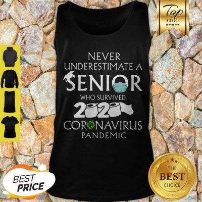 Never Underestimate A Senior Who Survived 2020 Coronavirus Pandemic Tank Top