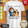April Girls The One Where They Were Quarantined Strong Girl Shirt