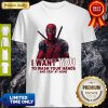 Deadpool I Want You To Wash Your Hands And Stay At Home Coronavirus Shirt