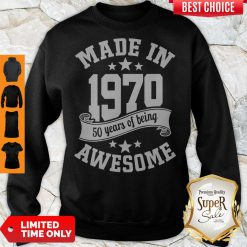 Funny Made In 1970 50years Of Being Awesome Sweatshirt