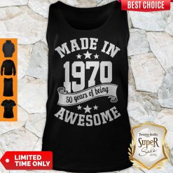 Funny Made In 1970 50years Of Being Awesome Tank Top