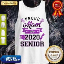 Funny Proud Mom Of A 2020 Senior Tank Top
