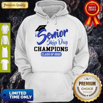 Funny Senior 2020 Skip Day Champs White Blue Hoodie
