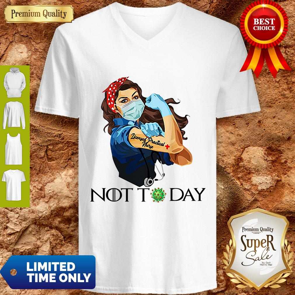 Funny Strong Nurse Tattoos Licensed Practical Nurse Not Today Covid-19 V-Neck