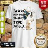 Good Book May Well Be The Only True Magic Shirt