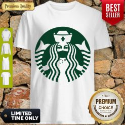 Good Starbuck Coffee Nurse Shirt