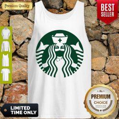Good Starbuck Coffee Nurse Tank Top