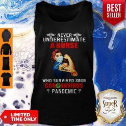 Good Strong Nurse Never Underestimate A Nurse Who Survived 2020 Coronavirus Tank Top