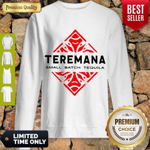 Good Teremana Tequila Sweatshirt