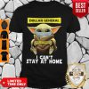 Nice Baby Yoda Face Mask Hug Dollar General I Can't Stay At Home Shirt
