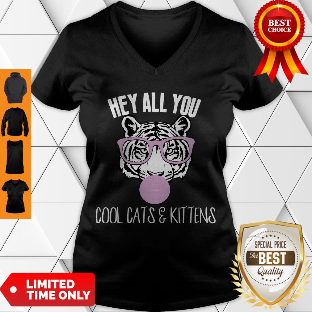 Nice Hey All You Cool Cats And Kittens V-Neck