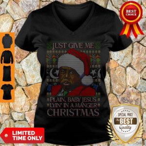 Nice Just Give Me Plain Baby Jesus Lying In A Manger Christmas V-Neck