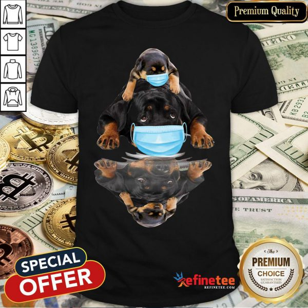 Pretty Rottweilers Mask Water Mirror Shirt - Design By Refinetee