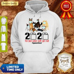 Pro Dogs Toilet Paper 2020 The Year When Shit Got Real Quarantined Coronavirus Hoodie - Design By Refinetee.com