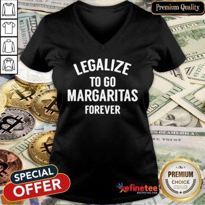 Pro Legalize To Go Margaritas Forever V-neck- Design By Refinetee