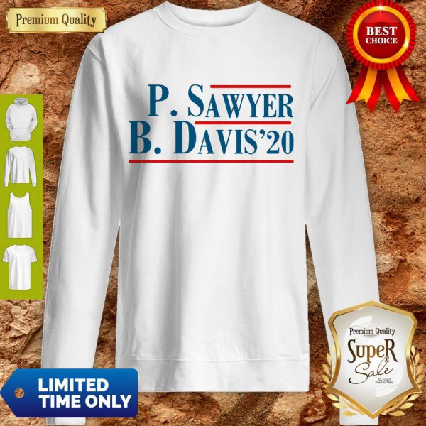 Pro P.Sawyer B.Davis'20 Sweatshirt - Design By Refinetee.com