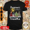 Top Happiness Is Being A Grandma Merry Christmas Snowman Shirt
