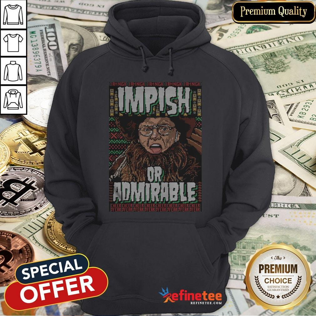 Top I Am Nigh Impish Or Admirable Cheer Hoodie - Design By Refinetee