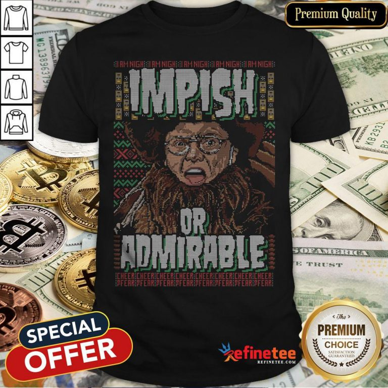 Top I Am Nigh Impish Or Admirable Cheer Shirt - Design By Refinetee