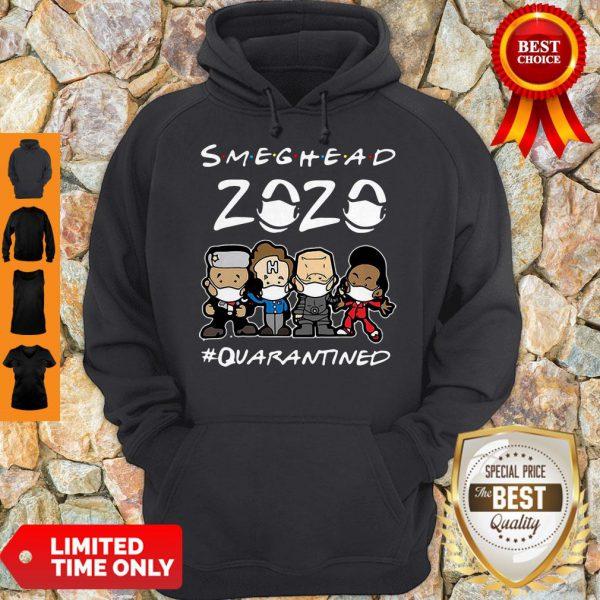 Top Smeghead 2020 Quarantined Hoodie