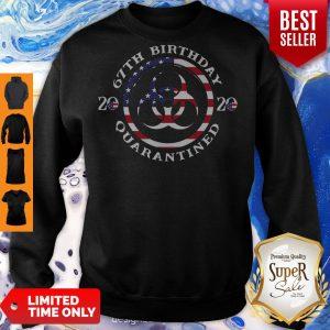 Funny 67th Birthday 2020 Quarantined American Flag Sweatshirt