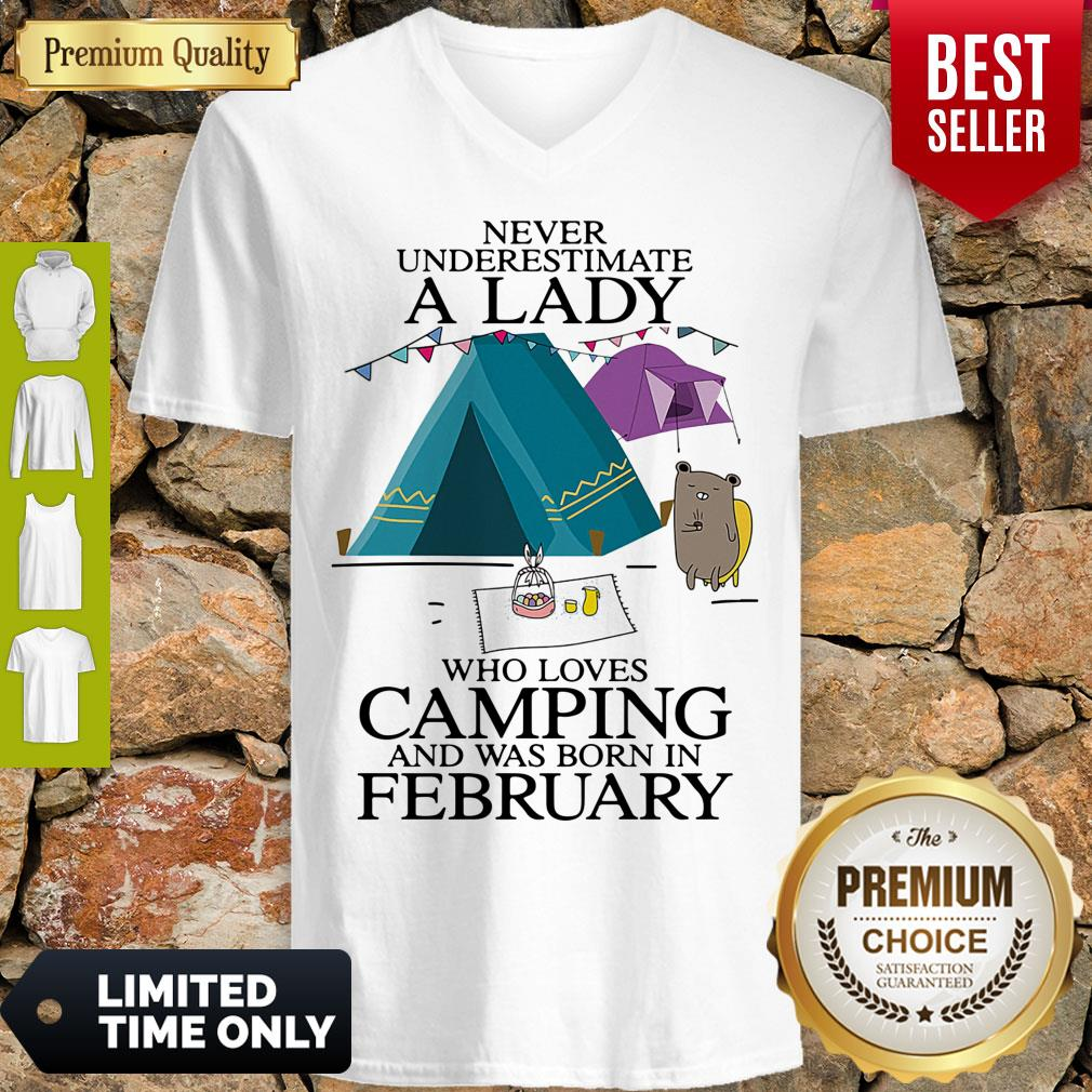 Funny Never Underestimate A Lady Who Loves Camping And Was Born In February V-Neck