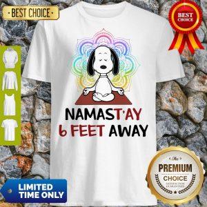 Funny Snoopy Namastay 6 Feet Away Shirt