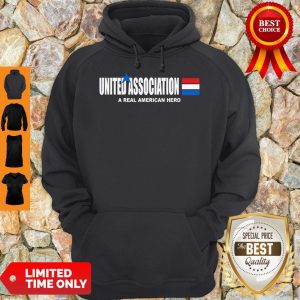 Funny United Association A Real American Hero Hoodie