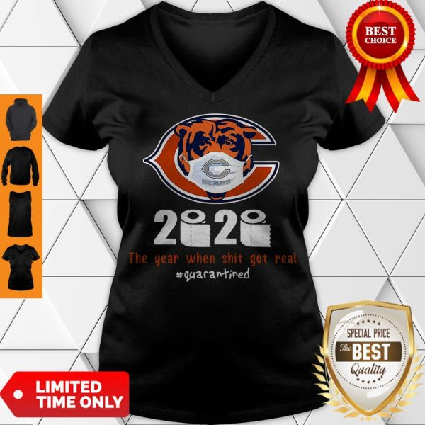 Good Chicago Bears 2020 The Year When Shit Got Real #Quarantined V-Neck