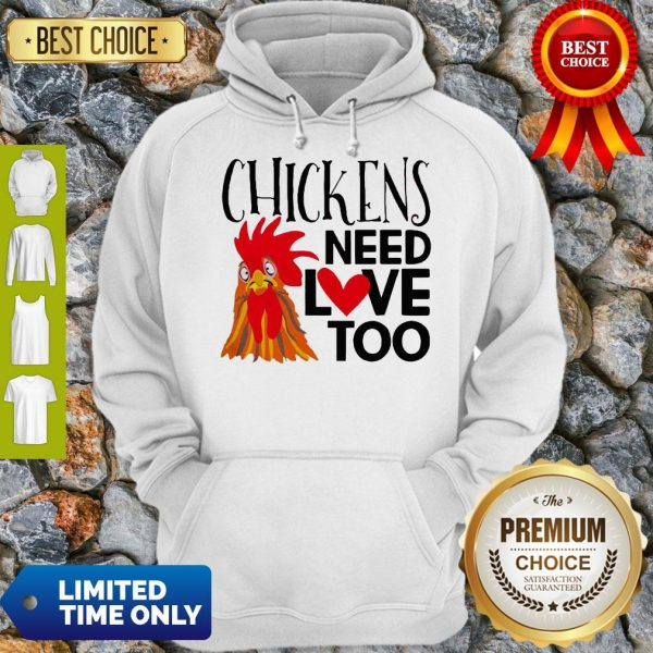 Good Chickens Need Love Too Hoodie