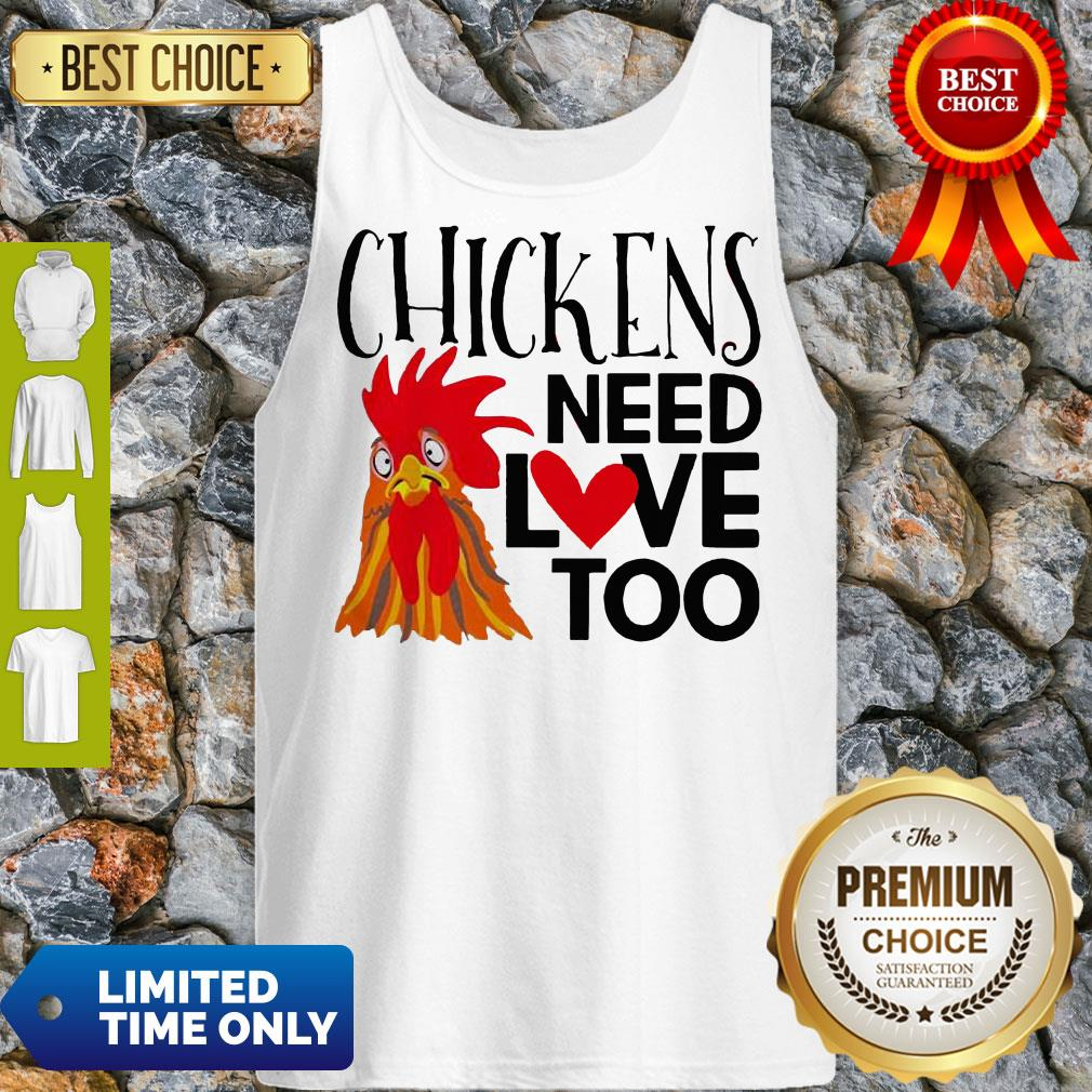 Good Chickens Need Love Too Tank Top