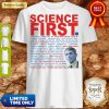 Good Dr Anthony Fauci Science First Milford Shirt