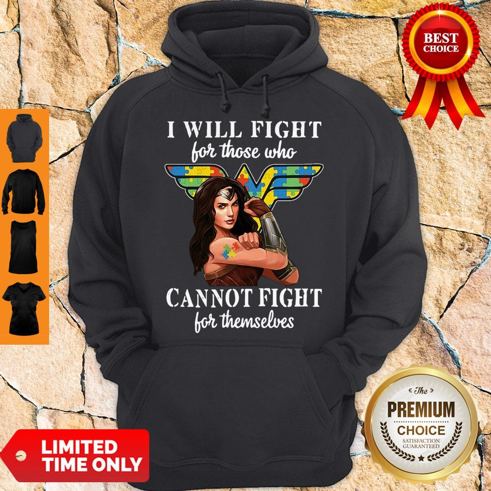 Good I Will Fight For Those Who Cannot Fight For Themselves Hoodie