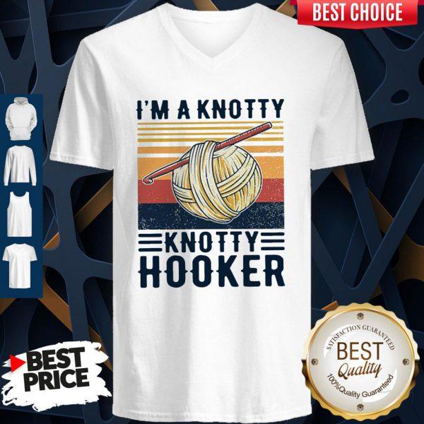 Good I'm A Knotty Knotty Hooker Vintage V-Neck