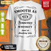 Good Smooth As Tennessee Whiskey Sweet As Strawberry Wine Shirt