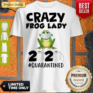 Nice Crazy Frog Man 2020 Toilet Paper Quarantined Shirt