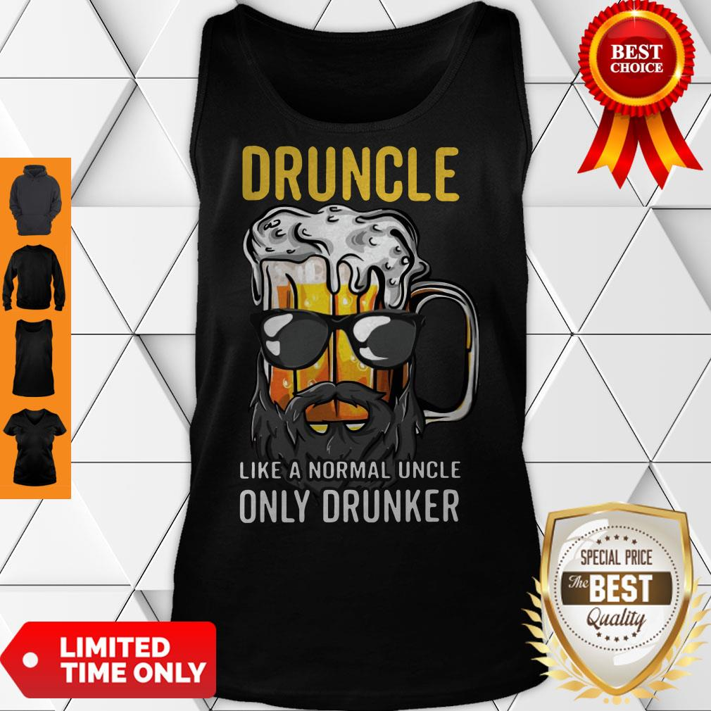 Nice Druncle Like A Normal Uncle Only Drunker Shirt Classic Tank Top