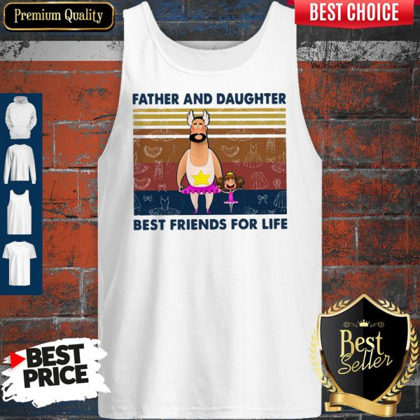 Nice Father And Daughter Best Friends For Life Vintage Tank Top
