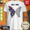 Pretty July Girl Shirt