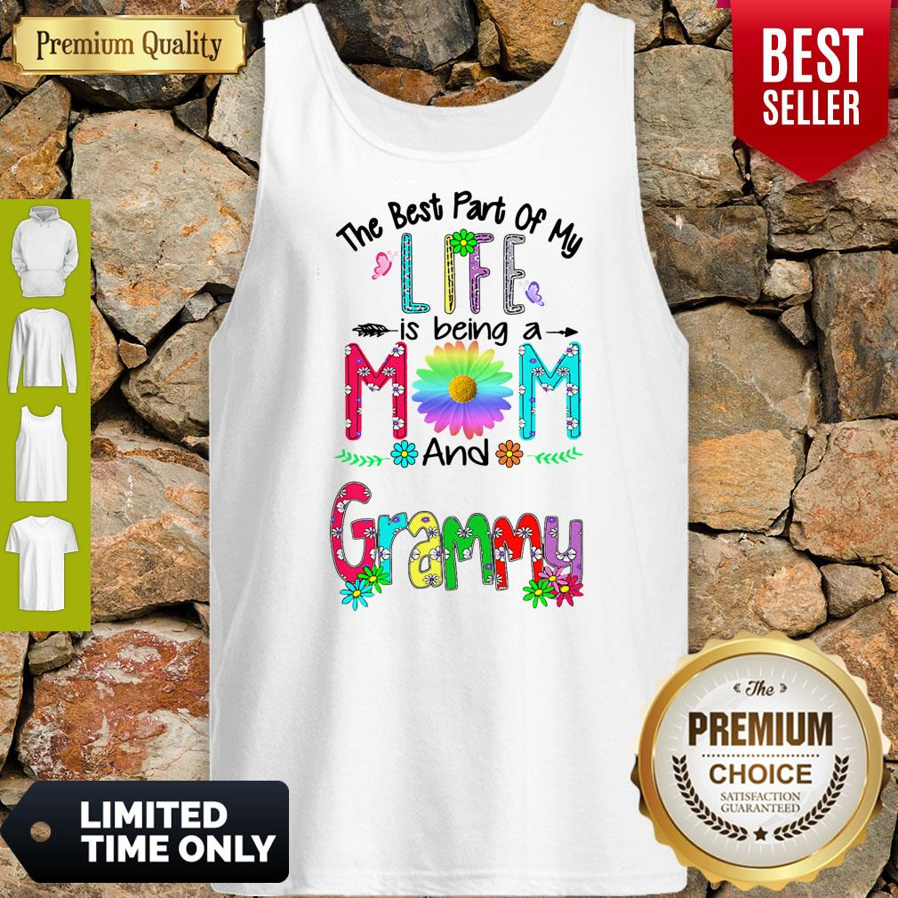 Pro The Best Part Of My Life Is Being A Mom And Grammy Tank Top