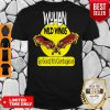 Pro Wuhan Wild Wings So Good It's Contagious Shirt