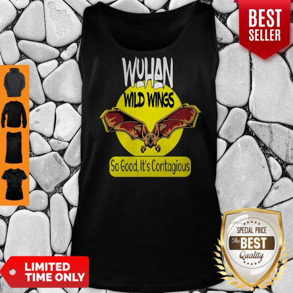 Pro Wuhan Wild Wings So Good It's Contagious Tank Top