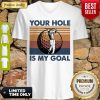 Top Golf Your Hole Is My Goal Vintage V-Neck