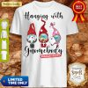 Top Hanging With Gnomebody Mask Toilet Paper Quarantinelife Shirt